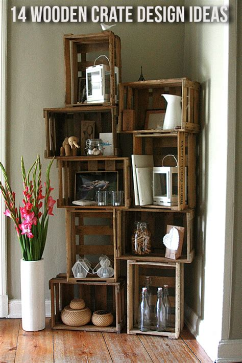 Decorating Ideas Using Wooden Crates 14 Wooden Crate Design Ideas For Decor Storage The