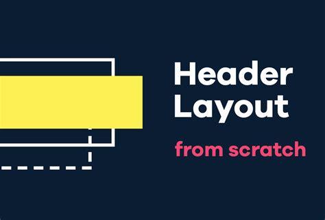 wordpress header layout layouts builder creating header from scratch