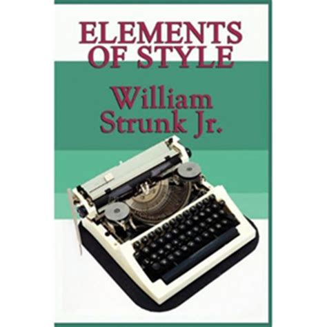 steunk style the elements of style by william strunk jr and e b white