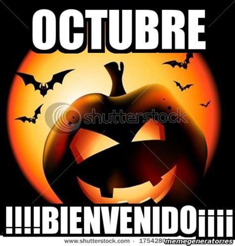 imagenes de octubre bienvenido meme personalizado octubre bienvenido 161 161 161 161 1366976