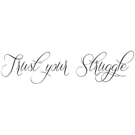 trust your struggle quoute tattoo design