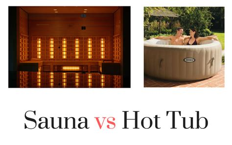 difference between sauna and steam room sauna vs tub what s the difference