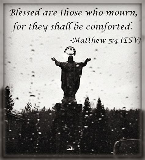 blessed are those who mourn for they shall be comforted pin by god and jesus on jesus pinterest