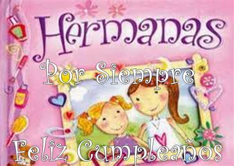 imagenes de cumpleaños en ingles para una amiga frases de feliz cumplea 241 os para mi hermana siempre1 png