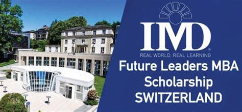 Mba Scholarship Status by Study In Switzerland The Imd Future Leaders Mba
