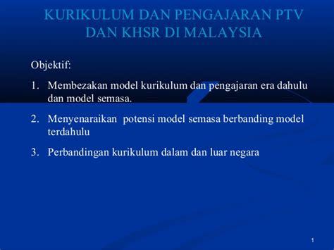 Kurikulum Dan Pengajaran 1 nota tajuk 6 kurikulum dan pengajaran ptv dan khsr di malaysia