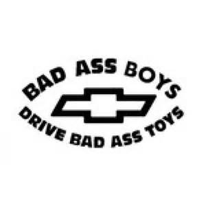 bad a boys drive bad a trucks chevy sticker decal