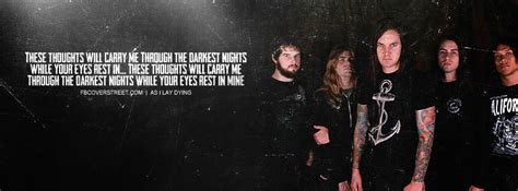 As I Lay Dying Quotes by As I Lay Dying Quotes Quotesgram