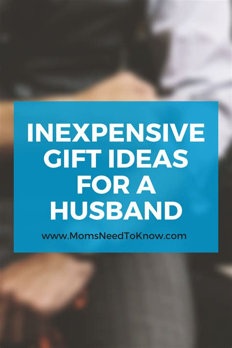gift idea for husband inexpensive gift ideas for your husband guest post