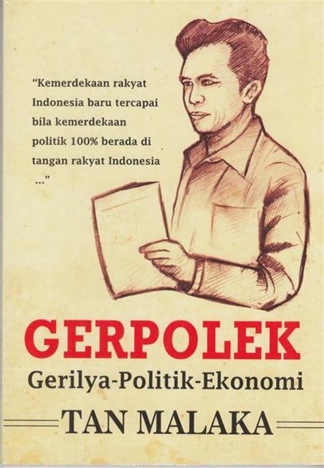Gerpolek Gerilya Politik Ekonomi 1 bahasa sastra budaya malaka gerpolek