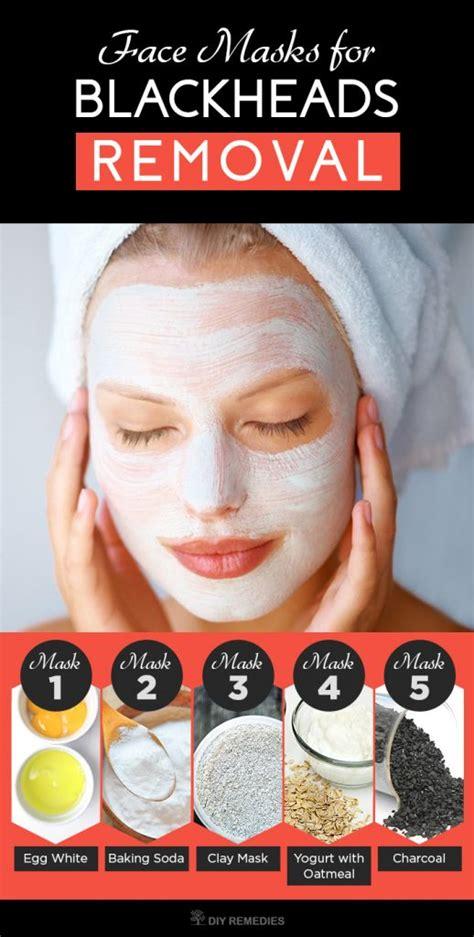 blackhead mask diy 5 best masks for blackheads removal