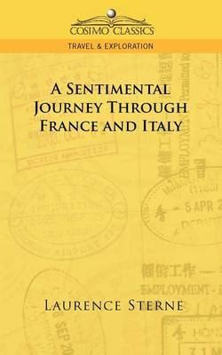a sentimental journey through and italy books a sentimental journey through and italy laurence