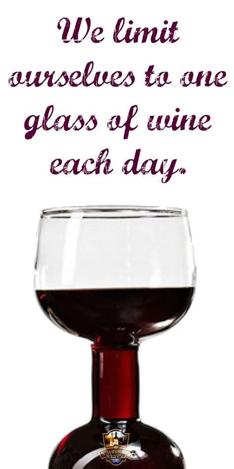 big glass wine winejokes winehumor parties