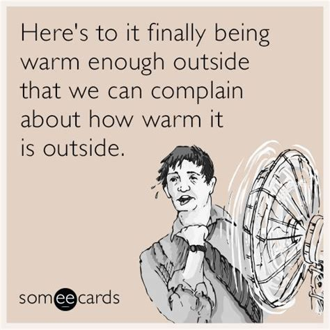 funny quotes being hot outside best 25 cold weather funny ideas on pinterest its cold