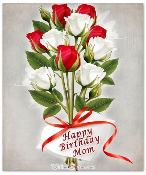 Happy Birthday, Mom   Heartfelt Mother's Birthday Wishes
