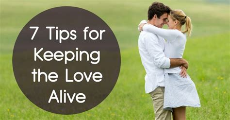 Or 7 Tips On Keeping It by 7 Tips For Keeping The Alive