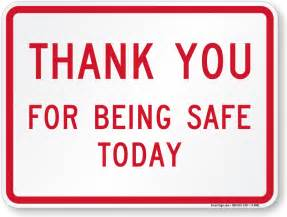 thank you for being safe today sign sku k 6981