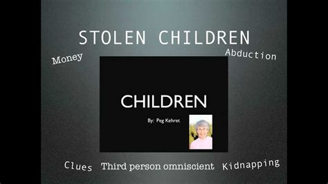Stolen Children Book Report by Stolen Children By Peg Kehret Glenn C
