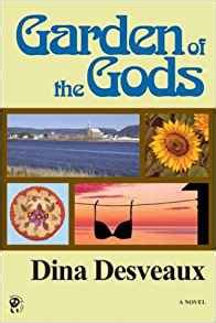 Garden Of The Gods Book Garden Of The Gods Dina Desveaux 9781553910183