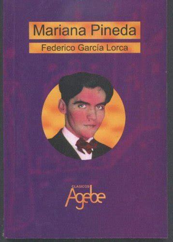 mariana pineda romance popular 9505810776 book review mariana pineda by federico garc 237 a lorca mboten