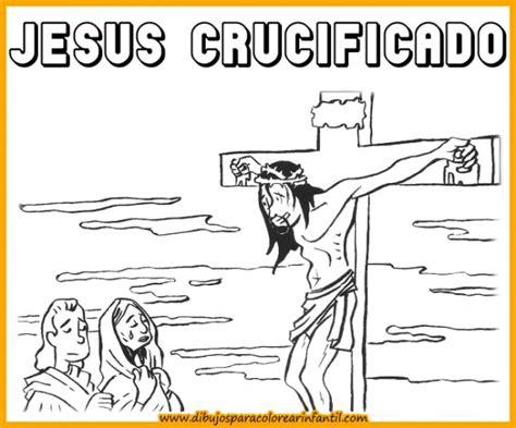 imagenes de jesus crucificado para colorear dibujos de semana santa para descargar y pintar en familia
