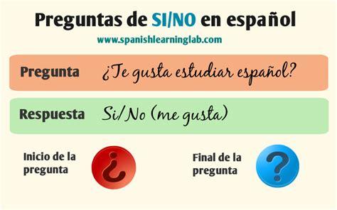 preguntas basicas de espanol c 243 mo formar preguntas b 225 sicas en espa 241 ol con respuestas