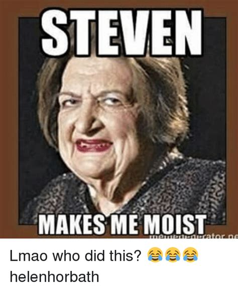 That Makes Me Moist Meme - 25 best memes about moist moist memes