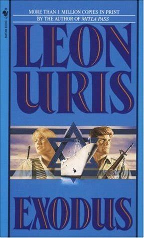 exodus biography exodus by leon uris reviews discussion bookclubs lists