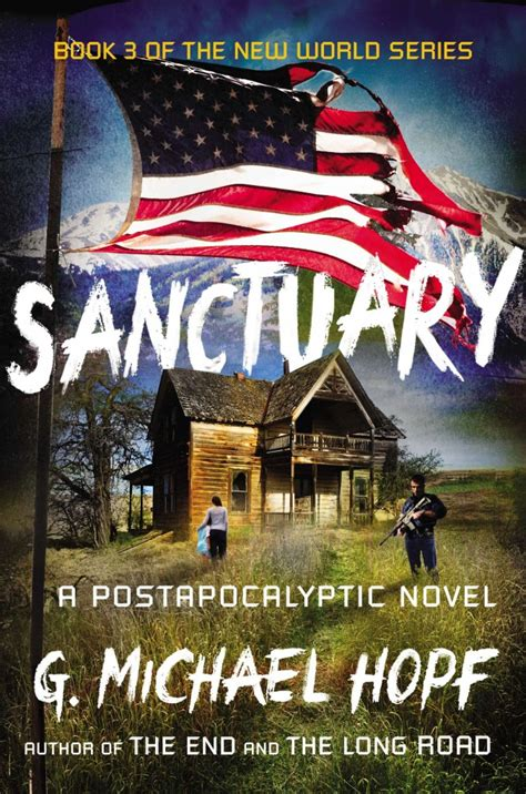 michael and the end of the world books sanctuary by g michael hopf giveaway us canada books