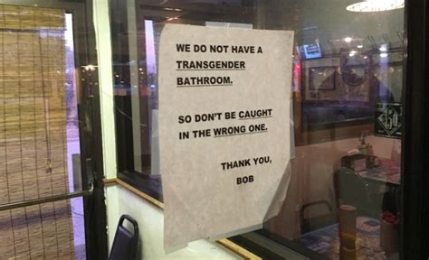 wrong bathroom people freak over restaurant s don t use the wrong one bathroom sign