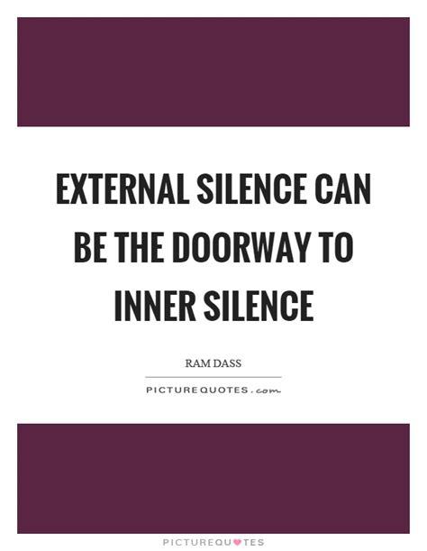 an inner silence the doorway quotes doorway sayings doorway picture quotes