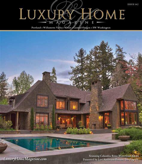 luxury home magazine vancouver sw washington luxury luxury home magazine of oregon sw washington 14 2 by
