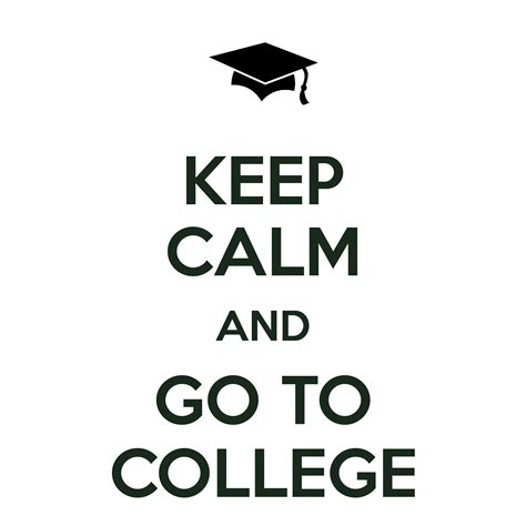 Where To Go As A Keep Calm And Go To College Poster Keep Calm O Matic