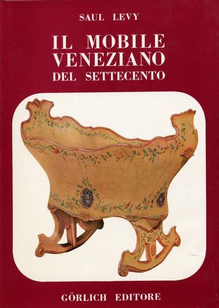 mobili veneziani 700 il mobile veneziano settecento mobili veneziani