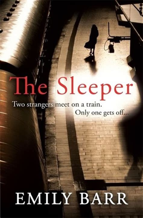 Book Sleeper by The Sleeper By Emily Barr Reviews Discussion Bookclubs