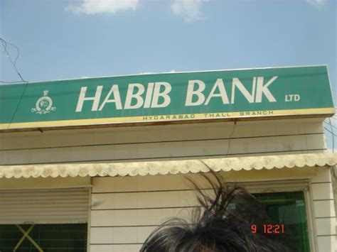 habib bank limited pakistan habib bank ltd haiderabad thall