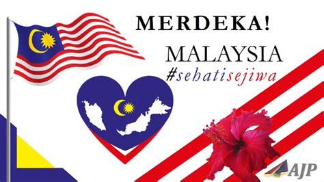 kemerdekaan malaysia 2016 selamat menyambut hari kemerdekaan malaysia ke 58 ahmad
