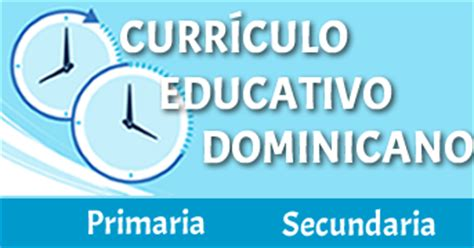 Diseño Curricular Educativo Dominicano Curr 205 Culo Educativo Dominicano