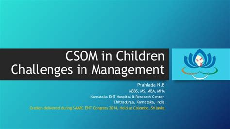 Csom Mba by Csom In Children Challenges In Management