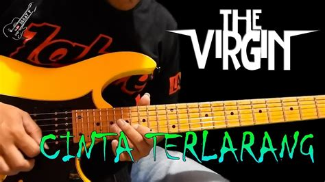 tutorial main gitar youtube the virgin cinta terlarang tutorial gitar melodi by