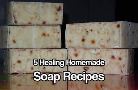 Handmade Soaps Recipes - 5 healing soap recipes shtf prepping central