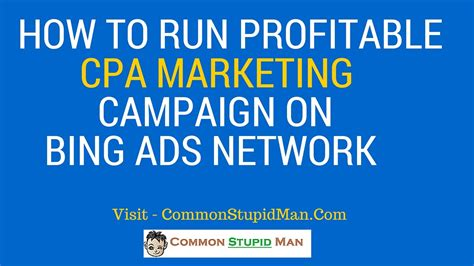 How To Make Money Online By Watching Ads - how to run profitable cpa caign on bing ads network make money online via cpa