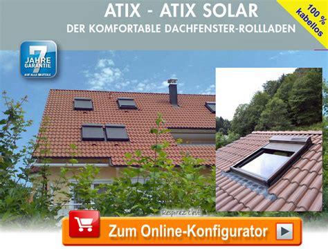 rollladen shop dachfenster rollladen solar velux rollladen bestellen