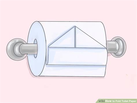 Fold Toilet Paper - 8 ways to fold toilet paper wikihow