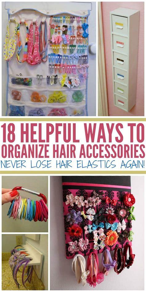17 best ideas about organizing hair accessories on pinterest organize girls rooms organize
