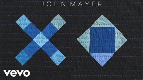 Download Mp3 Xo John Mayer   john mayer xo audio youtube