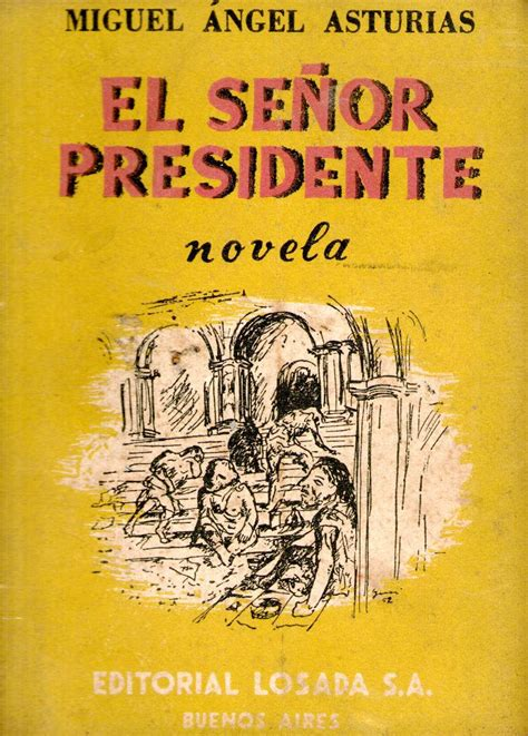 el senor presidente 0689705212 finding books resources for spanish libguides at university of louisiana at lafayette
