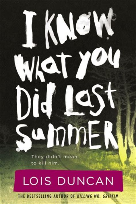 the last thing she did books i what you did last summer lois duncan junior book