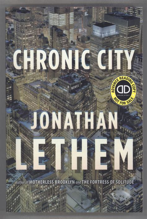 Jonathan A Novel chronic city a novel jonathan lethem advance reading
