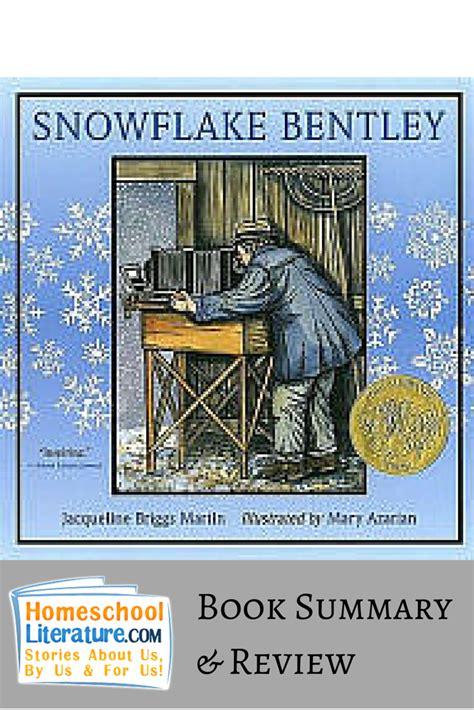snowflake bentley  jacqueline briggs martin homeschool